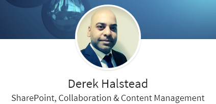 Derek Halstead - SharePoint, Collaboration and Content Management